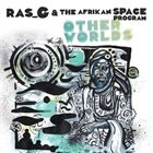 RAS G Other Worlds album cover