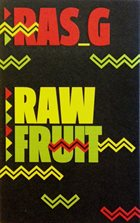 RAS G Raw Fruit Vol. 1 album cover