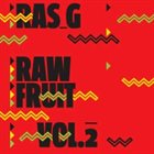 RAS G Raw Fruit Vol. 2 album cover