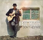 RAUL MIDÓN Don't Hesitate album cover