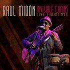 RAUL MIDÓN Invisible Chains - Live From NYC album cover