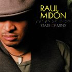 RAUL MIDÓN State Of Mind album cover