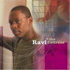RAVI COLTRANE In Flux album cover