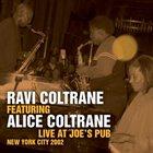 RAVI COLTRANE Live At Joe's Pub (featuring Alice Coltrane) album cover