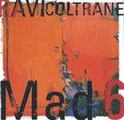 RAVI COLTRANE Mad 6 album cover