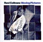 RAVI COLTRANE Moving Pictures album cover
