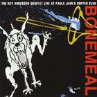 RAY ANDERSON Bonemeal album cover