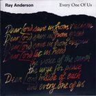 RAY ANDERSON Every One Of Us album cover