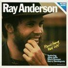 RAY ANDERSON Harrisburg Half Life album cover