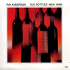 RAY ANDERSON New Wine album cover