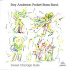 RAY ANDERSON Sweet Chicago Suite album cover