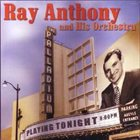 RAY ANTHONY At the Hollywood Palladium album cover