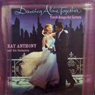 RAY ANTHONY Dancing Alone Together (Torch Songs for Lovers) album cover