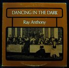 RAY ANTHONY Dancing in the Dark album cover