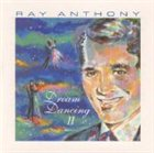 RAY ANTHONY Dream Dancing, Volume 2 album cover