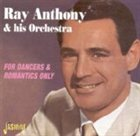 RAY ANTHONY For Dancers & Romantics Only album cover