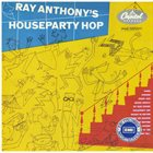 RAY ANTHONY Houseparty Hop album cover