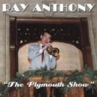 RAY ANTHONY Plymouth Show album cover