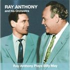 RAY ANTHONY Ray Anthony Plays Billy May album cover