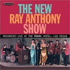 RAY ANTHONY The New Ray Anthony Show album cover