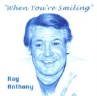 RAY ANTHONY When You're Smiling album cover