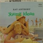 RAY ANTHONY Young Ideas album cover