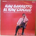 RAY BARRETTO El Ray Criollo album cover