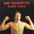 RAY BARRETTO Giant Force album cover