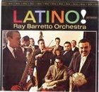 RAY BARRETTO Latino! album cover
