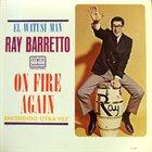 RAY BARRETTO On Fire Again album cover