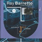 RAY BARRETTO Portraits In Jazz And Clave album cover