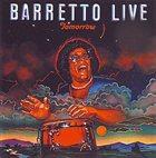 RAY BARRETTO Tomorrow (aka Live in New York) album cover