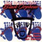 RAY BROWN Black Orpheus album cover