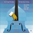 RAY BROWN Don't Forget the Blues album cover