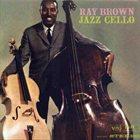 RAY BROWN Jazz Cello album cover