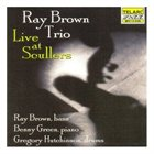 RAY BROWN Live At Scullers album cover