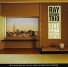 RAY BROWN Live From New York to Tokyo album cover