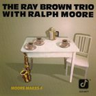 RAY BROWN Moore Makes 4 album cover