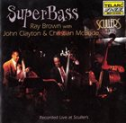 RAY BROWN Ray Brown With John Clayton & Christian McBride : SuperBass album cover