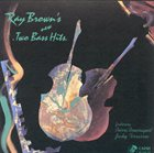 RAY BROWN Ray Brown's New Two Bass Hits album cover