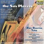 RAY BROWN Some Of My Best Friends Are...The Sax Players album cover