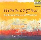 RAY BROWN Summertime (with Ulf Wakenius) album cover