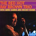 RAY BROWN The Red Hot Ray Brown Trio album cover