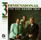 RAY BROWN Three Dimensional album cover