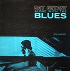 RAY BRYANT Alone With the Blues album cover