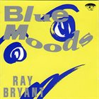 RAY BRYANT Blue Moods album cover