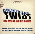 RAY BRYANT Dancing The Big Twist album cover