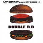 RAY BRYANT Ray Bryant Meets Ray Brown + 1 Double RB album cover