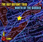 RAY BRYANT North Of The Border album cover