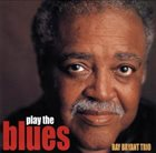 RAY BRYANT Play The Blues album cover